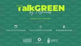 'Talk Green' will feature a whole week of exhibitions, green talks, and workshops that appeal to all