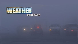 Weather - It will become misty to foggy in some areas