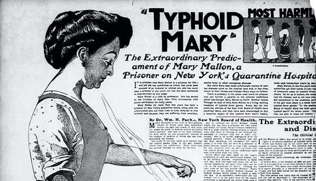 "BLAST FROM THE PAST: There is the famous early 20th century case of ""Typhoid Mary"", a cook who infec"