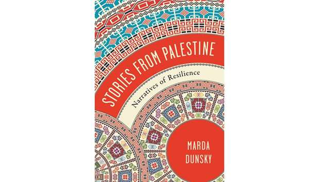 Dunsky's most recent book, Stories from Palestine, focuses on productive and creative pursuits of Pa